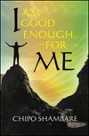 I am Good Enough for Me