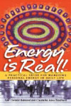 Energy is Real! -- A Practical Guide for Managing Personal Energy in Daily Life